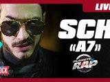 """SCH """"A7"""" en live dans Planète Rap !"""