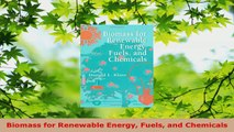 PDF Download  Biomass for Renewable Energy Fuels and Chemicals Download Online