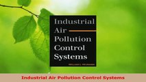 PDF Download Industrial Air Pollution Control Systems Read