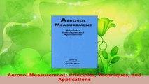 Read  Aerosol Measurement Principles Techniques and Applications Ebook Free