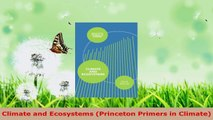 PDF Download  Climate and Ecosystems Princeton Primers in Climate PDF Online