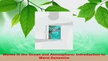 Read  Waves in the Ocean and Atmosphere Introduction to Wave Dynamics Ebook Free