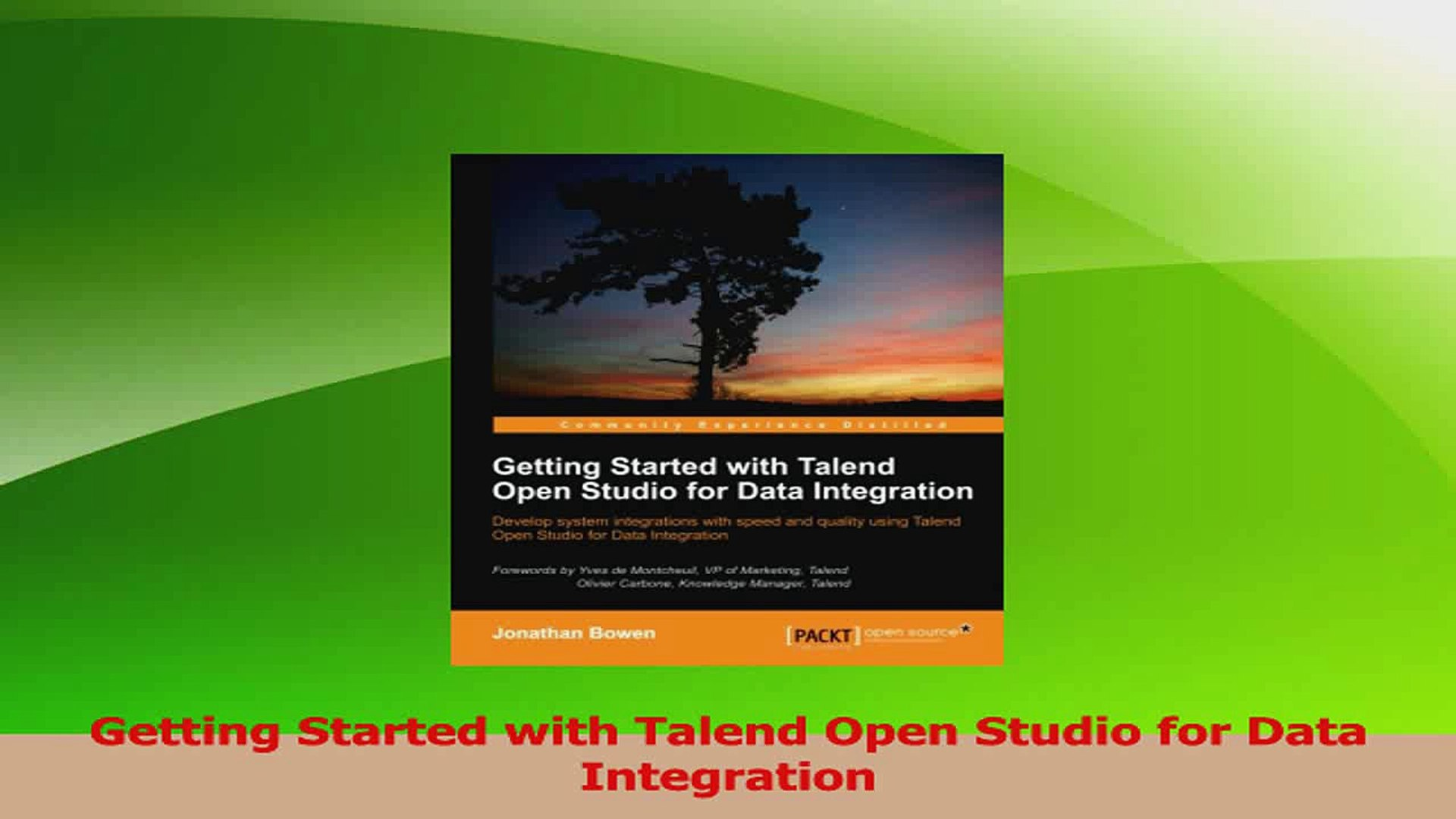 PDF Download Getting Started with Talend Open Studio for Data Integration  PDF Online