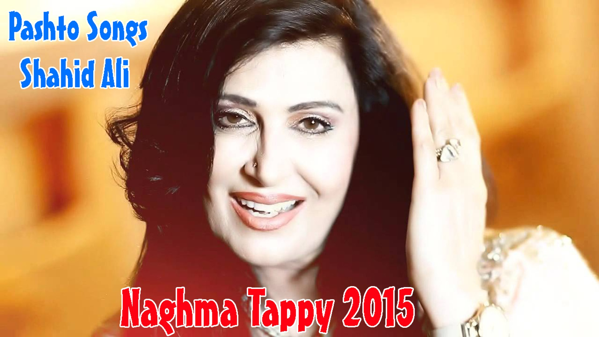 Pashto Songs Naghma Tappy Afghan New Songs 2015