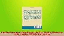 PDF Download  Passive Income Make Money Online Online Business Side Hustle Affiliate Marketing PDF Online