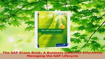 Read  The SAP Green Book A Business Guide for Effectively Managing the SAP Lifecycle Ebook Free
