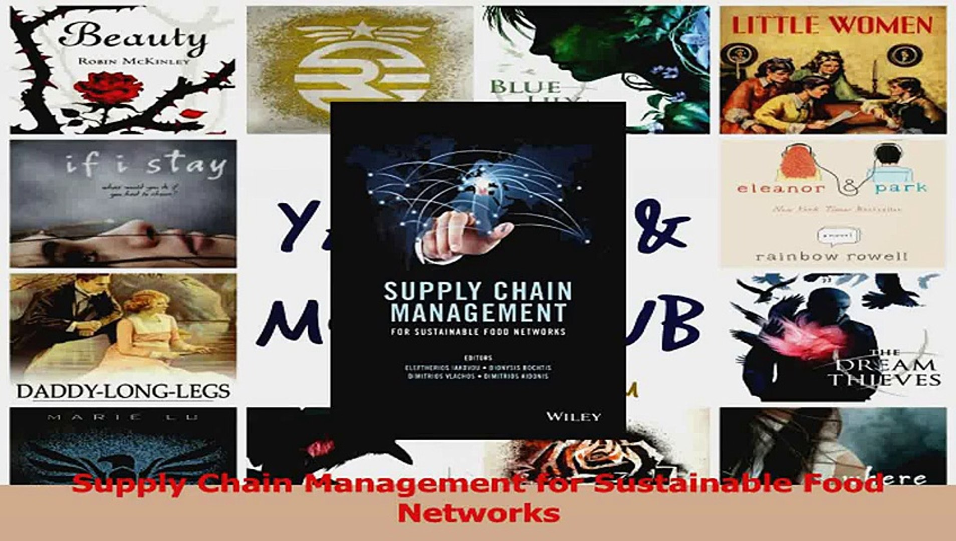 PDF Download  Supply Chain Management for Sustainable Food Networks Download Full Ebook