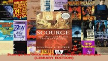 PDF Download  Scourge the Once and Future Threat of Smallpox LIBRARY EDITION Download Online