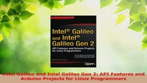 Read  Intel Galileo and Intel Galileo Gen 2 API Features and Arduino Projects for Linux EBooks Online