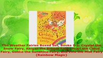 Download  The Weather Fairies Boxed Set Books 15 Crystal the Snow Fairy Abigail the Breeze Fairy Ebook Free