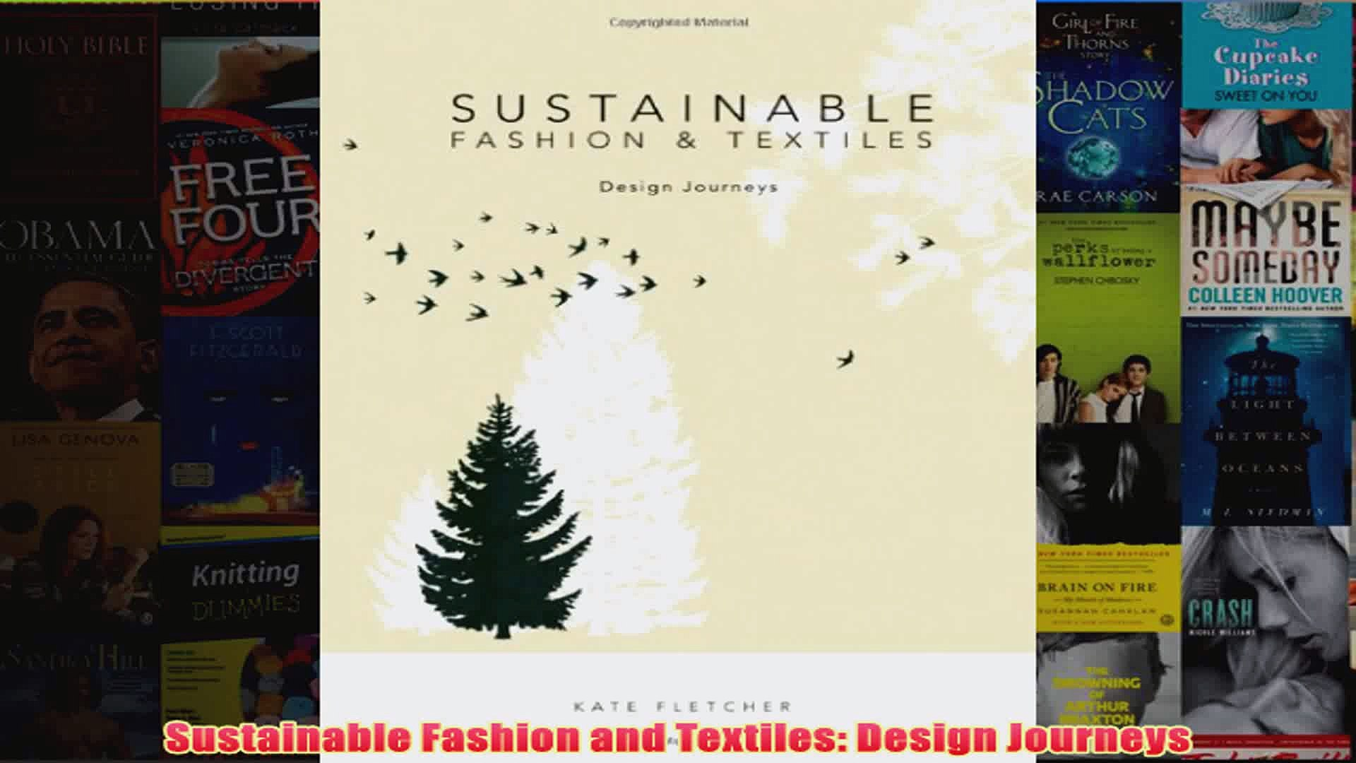 Sustainable Fashion And Textiles Design Journeys Video Dailymotion