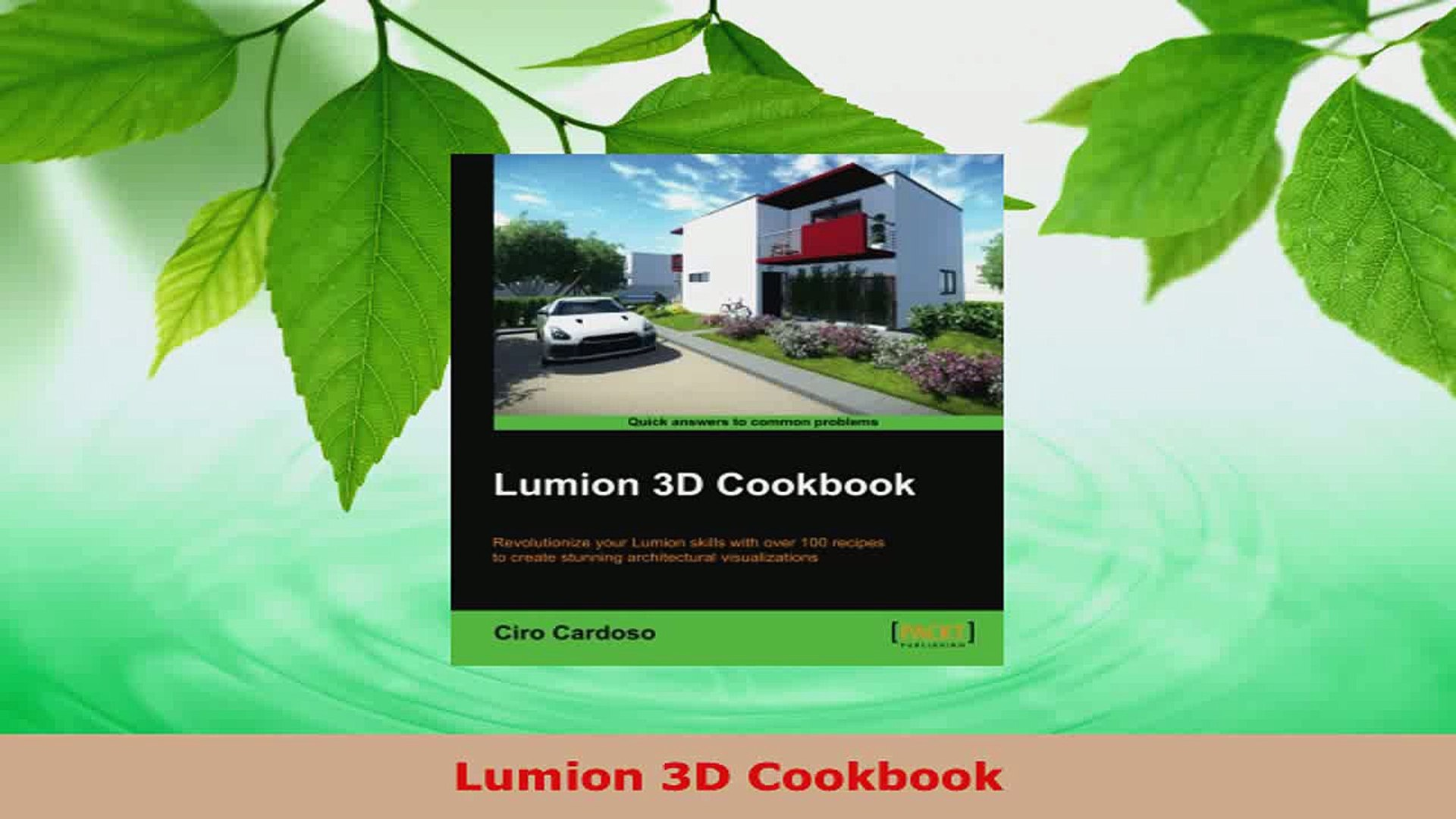 Read Lumion 3D Cookbook EBooks Online