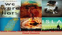 PDF Download  Grand Finales The Art of the Plated Dessert The Art of Plated Desserts PDF Full Ebook