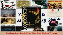 PDF Download  Golden Son Book II of The Red Rising Trilogy Read Online