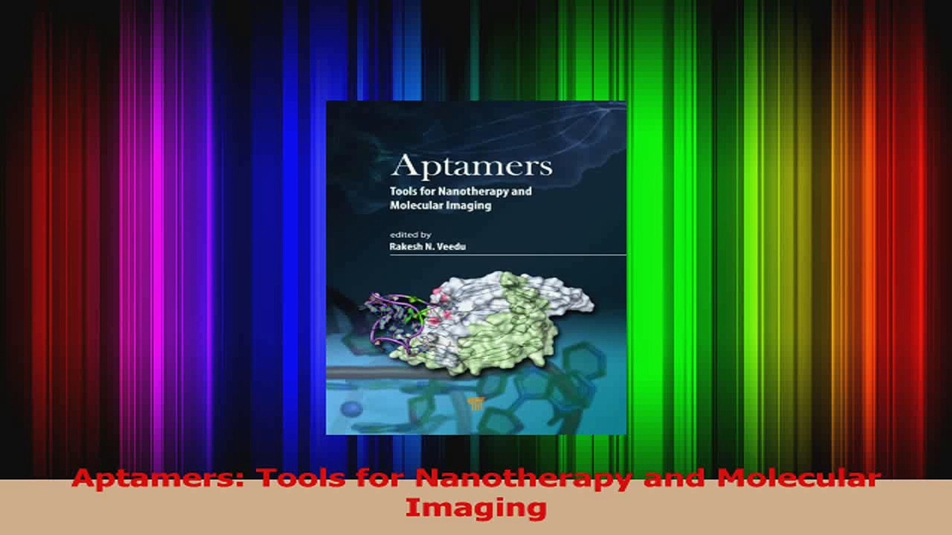 Aptamers: Tools for Nanotherapy and Molecular Imaging