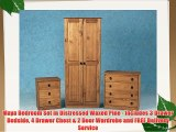 Maya Bedroom Set in Distressed Waxed Pine - Includes 3 Drawer Bedside 4 Drawer Chest