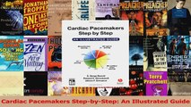 PDF Download  Cardiac Pacemakers StepbyStep An Illustrated Guide PDF Online