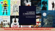 PDF Download  The Varieties of Transcendence Pragmatism and the Theory of Religion American Philosophy Read Online