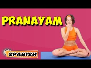 Pranayama | Yoga para principiantes | Yoga For Better Sex & Tips | About Yoga in Spanish