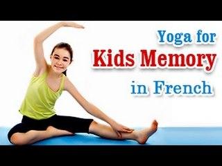 Yoga para la memoria de los niños   Yoga for Kids Memory   Improve One's IQ, EQ, Energy Levels