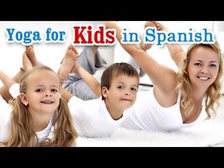 Yoga para Niños Gimnasio completo | Yoga for Kids Complete Fitness | Fitness for Mind, Body