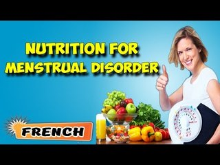 Nutritional Management For Menstrual Disorders | Yoga Benefits in French