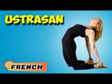 Ustrasana | Yoga pour les débutants complets | Yoga Asana For Heart & Tips | About Yoga in French
