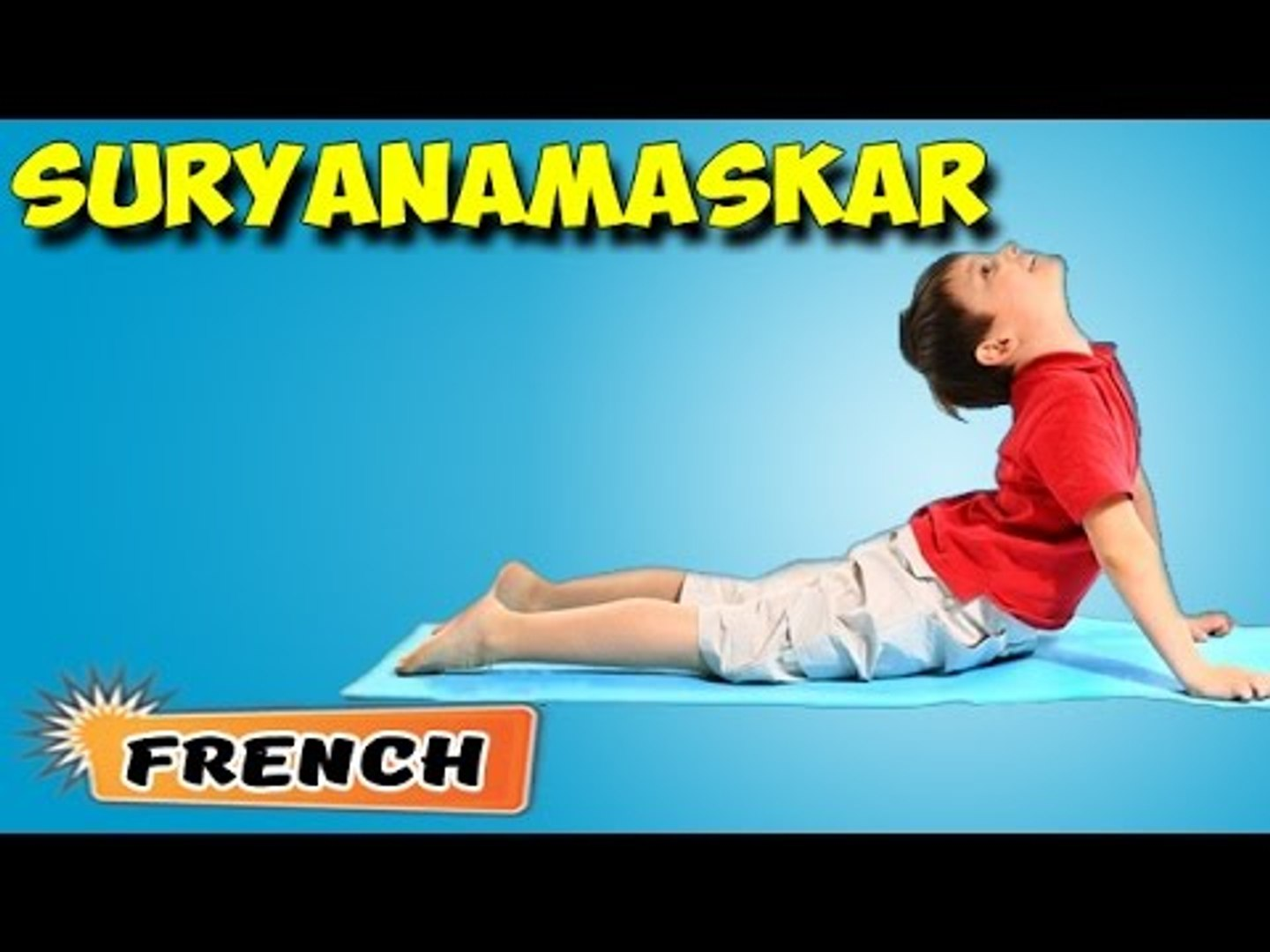 Surya Namaskar | Yoga pour les débutants complets | Yoga for Kids Memory | About Yoga in French