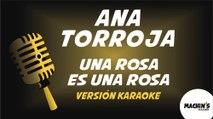 Ana Torroja - Una rosa es una rosa - Versión Karaoke