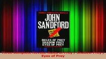 PDF Download  Three Complete Novels Rules of Prey  Shadow Prey  Eyes of Prey Read Online