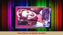 PDF Download  The Films of Betty Grable PDF Full Ebook