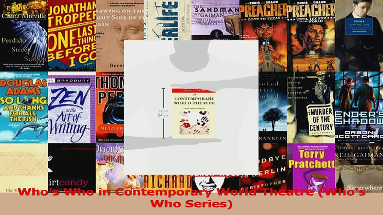 PDF Download  Whos Who in Contemporary World Theatre Whos Who Series Read Online