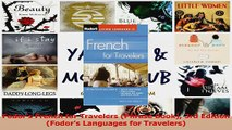 PDF Download  Fodors French for Travelers Phrase Book 3rd Edition Fodors Languages for Travelers PDF Full Ebook