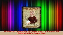 PDF Download  Whatever Happened to Peggy Sue A Memoir by Buddy Hollys Peggy Sue Read Online