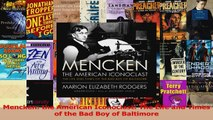 PDF Download  Mencken the American Iconoclast The Life and Times of the Bad Boy of Baltimore Download Online