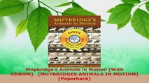 Read  Muybridges Animals in Motion With CDROM MUYBRIDGES ANIMALS IN MOTION Paperback Ebook Free