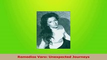 Read  Remedios Varo Unexpected Journeys PDF Online
