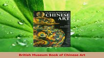 Download  British Museum Book of Chinese Art PDF Online