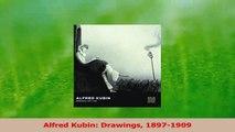 Download  Alfred Kubin Drawings 18971909 PDF Free