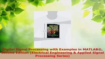 Read  Digital Signal Processing with Examples in MATLAB Second Edition Electrical Engineering Ebook Online