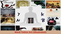 PDF Download  Black Tattoo Art Illustrated Read Full Ebook