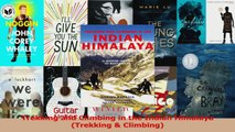 PDF Download  Trekking and Climbing in the Indian Himalaya Trekking  Climbing PDF Online