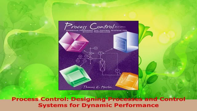 Download Process Control Designing Processes And Control Systems For Dynamic Performance Pdf Online Video Dailymotion
