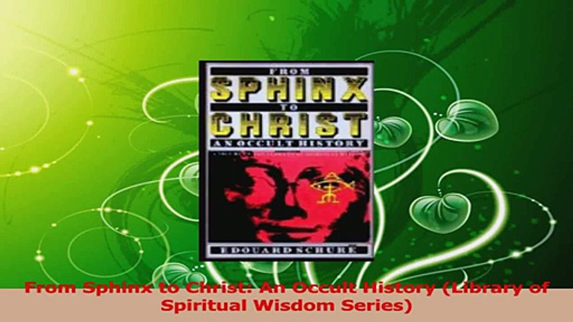 Read  From Sphinx to Christ An Occult History Library of Spiritual Wisdom Series Ebook Free
