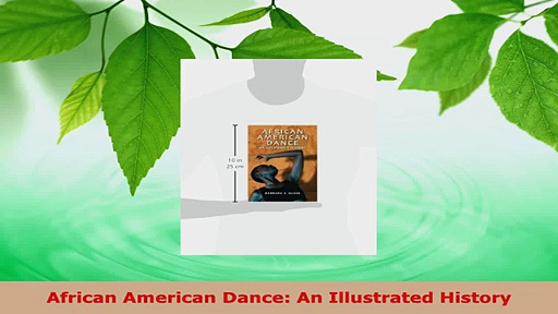 Download  African American Dance An Illustrated History PDF Online