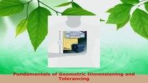 Read  Fundamentals of Geometric Dimensioning and Tolerancing Ebook Online