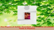 Download  The Physics of Solids Essentials and Beyond Graduate Texts in Physics PDF Free