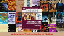 PDF Download  Animation The Mechanics of Motion Download Online