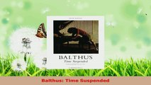 Download  Balthus Time Suspended PDF Online