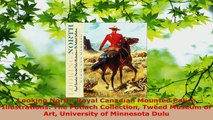PDF Download  Looking North Royal Canadian Mounted Police Illustrations The Potlach Collection Tweed Read Full Ebook